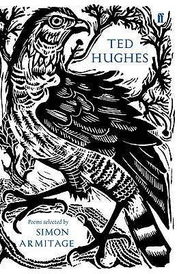 BOOK: Ted Hughes - Poems Selected by Simon Armitage