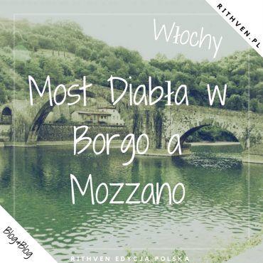 Most Diabła w Borgo a Mozzano