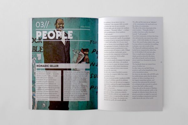 MADE IN SLUMS design Paolo Giacomazzi www.paologiacomazzi.com Graphical project for the catalog of the Made in Slum's exhibit at the Triennale di Milano. Corraini 2013.