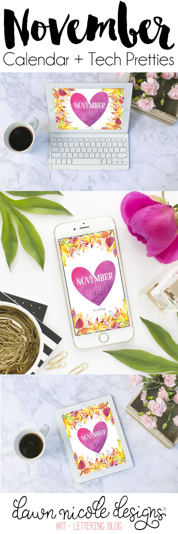 November 2016 Calendar + Tech Pretties. One of my most popular posts each month are these free pretty printables and calendars for your tech! | dawnnicoledesigns.com