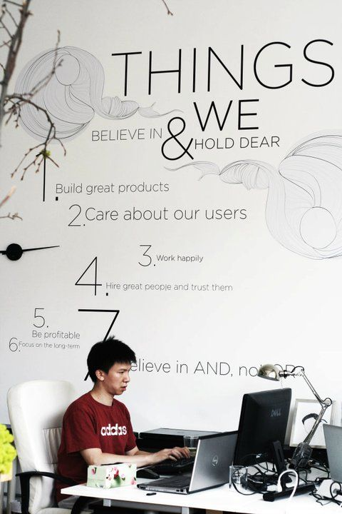"""I think this could be a cool idea for the waiting room or the conference room. The decor of """"THINGS WE BELIEVE IN"""" is right up their values alley could still look classy."""
