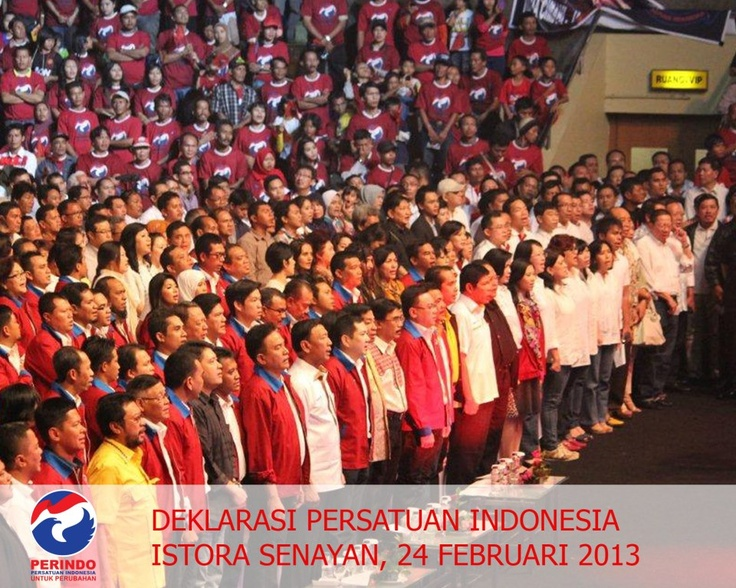 Deklarasi Persatuan Indonesia (PERINDO) di Istora Senayan Jakarta, 24 Februari 2013
