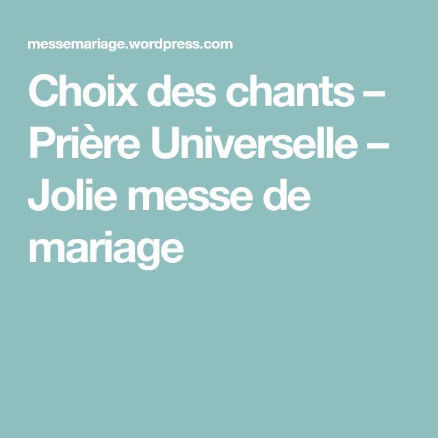 Choix des chants – Prière Universelle – Jolie messe de mariage