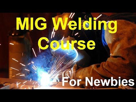 MIG Welding Course And How To MIG Weld Square Tubing - YouTube