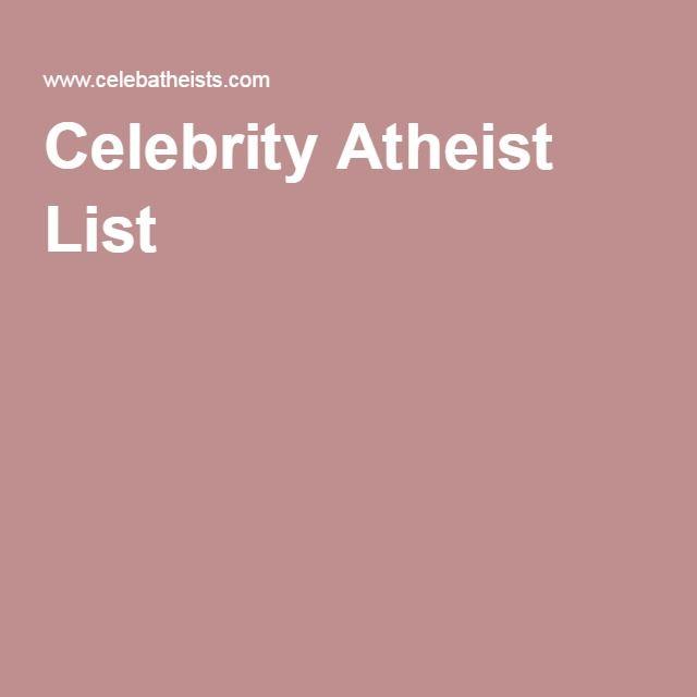 Celebrity Atheist List