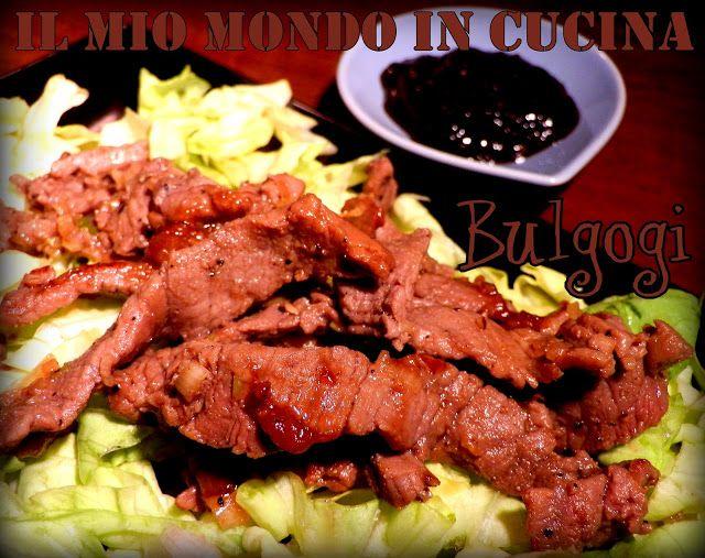 Il mio mondo in cucina: BULGOGI - manzo marinato e grigliato alla coreana