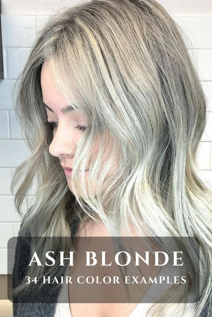 Ash Blonde Is Unbelievably Beautiful Color It Can Go All Out Or