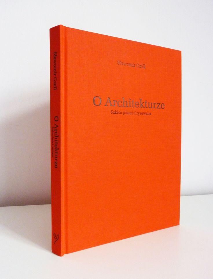 """Książka Sławomira Gzella """"O Architekturze. Szkice pisane i rysowane"""" jest zbiorem esejów o różnorodnych aspektach projektowania architektury i patrzenia na nią. Autor, mając na celu wyjaśnienie czym dla niego jest tytułowa architektura, nie podaje prostych definicji.  Tekstom towarzyszą autorskie rysunki. Pospiesznie wykonywane szkice, służą zapisaniu myśli, jakie pojawiają się, gdy coś jest warte zapamiętania. Nakład 1000 egzemplarzy"""