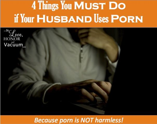 What to do when you catch your husband watching porn
