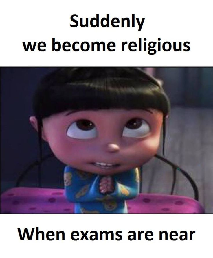 I am religious. But I become even more during exams