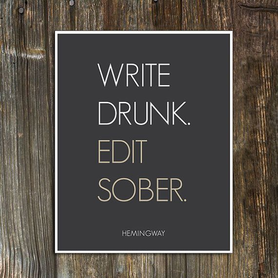 Write Drunk Edit Sober Ernest Hemingway Quote Art Print // Typographical Poster // Modern Dorm Room Decor