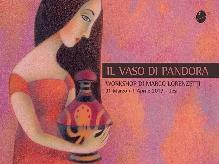 """""""IL VASO DI PANDORA"""", un workshop di Marco Lorenzetti.  Dal 31 marzo al 1 aprile, Scuola Internazionale di Comics, Jesi (An). Attraverso il tema mitologico si presenterà agli allievi le tecniche miste con pastelli, acquerelli, penne a china e inchiostri. http://www.scuolacomics.com/news/workshop-di-illustrazione-a-jesi-con-marco-lorenzetti"""