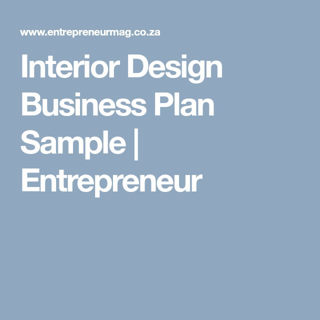 Interior Design Business Plan Sample  | Entrepreneur