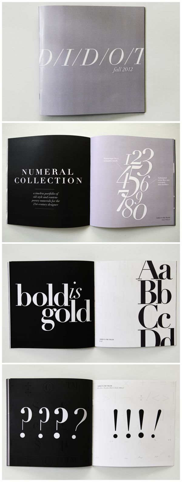 Me gusta la tipografía de la segunda foto, página en negro. Didot Type Specimen Booklet http://www.behance.net/...