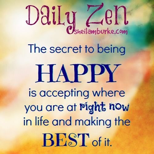 Zen Happiness Quotes: I'm So Happy To Announce The Daily Zen Is Making It's Way
