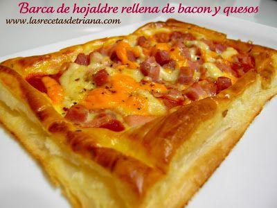 Las recetas de Triana: Barca de hojaldre rellena de bacon y quesos