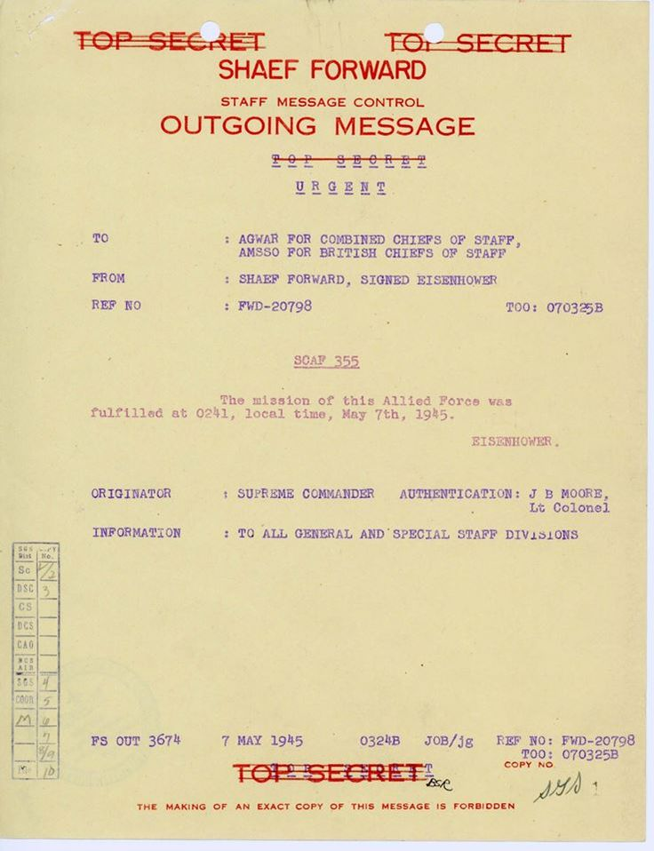 """""""The mission of this Allied Force was fulfilled at local time, May EISENHOWER"""" Top secret document sent by General Eisenhower to his superior officers to ..."""