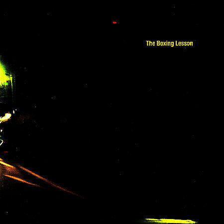 The Boxing Lesson by The Boxing Lesson (CD, Mar-2003, Send Me Your Head Records)