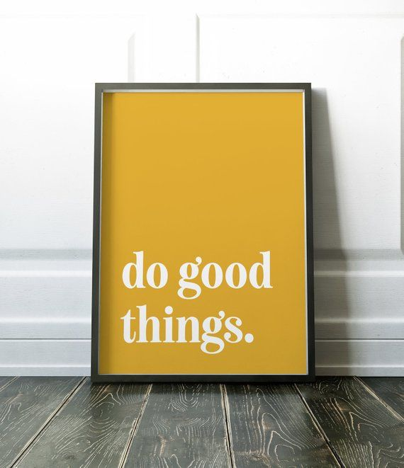 Do Good Things Quote Wall Art Print