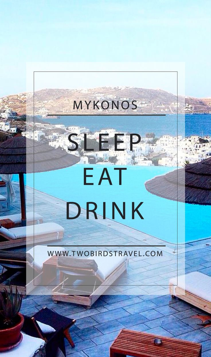 Travel guide to Mykonos! Everything you need to know about, sleep, eat & drink! by Two Birds Travel