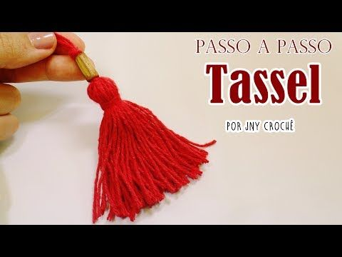 Como fazer TASSEL - JNY Crochê - YouTube