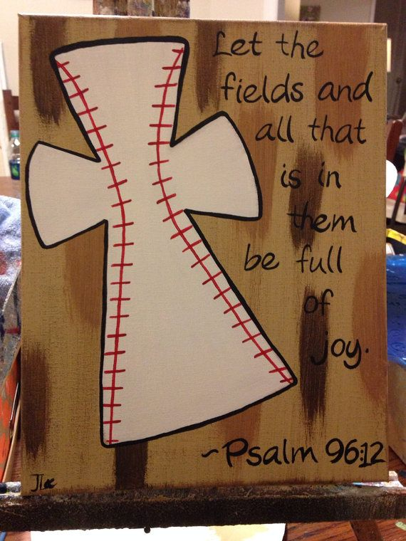 This is an 11x14 painting of a baseball cross. Scripture is Psalm 96:12. Background colors can be customized. Your childs name or jersey number