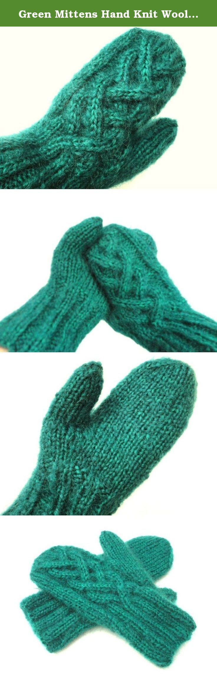 Green Mittens Hand Knit Wool and Mohair with Celtic Twist Cable. These hand knit mittens are one size and will fit most women's hands. They measure approximately 7-inches around at the widest part of the hand. From the ribbed cuff to the top, they are approximately 9 1/2-inches. They are knitted and ready to ship.