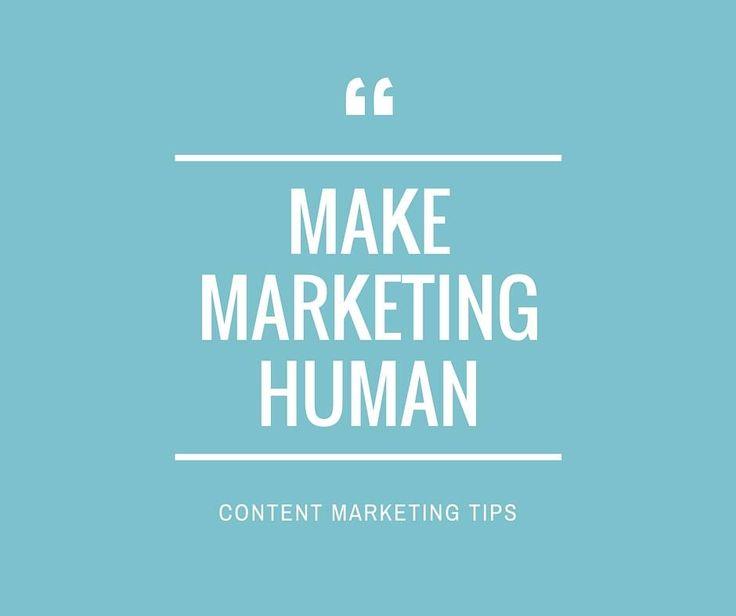 Make. Marketing. Human.  #contentmarketing #websitedesign #business #advice #quotes #speakhuman  www.t3custom.com