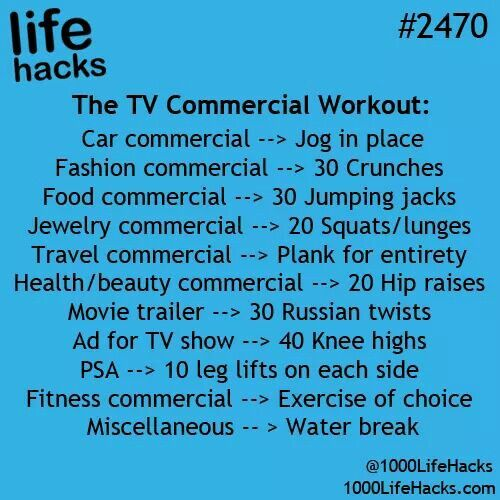 Life Hacks: TV commercial workout                              …