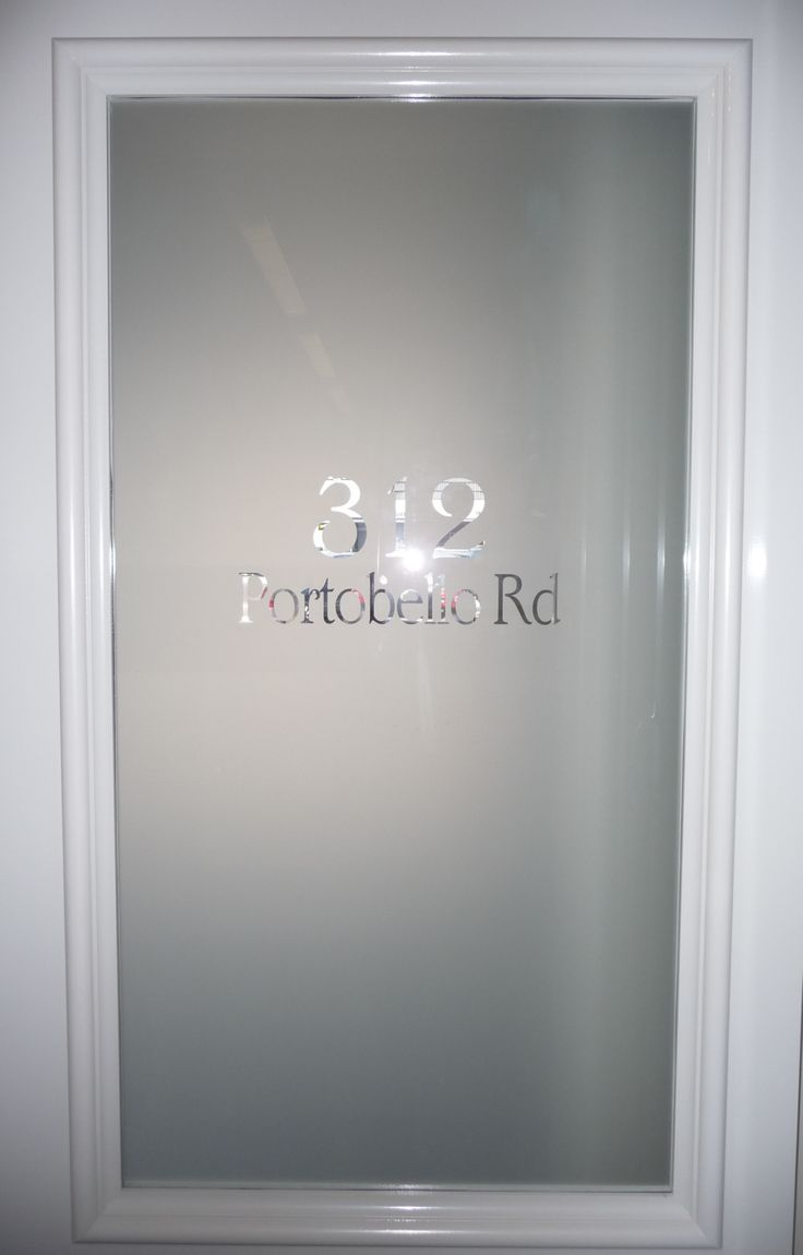 Frosted film with street number perfect for front door for Office main door design