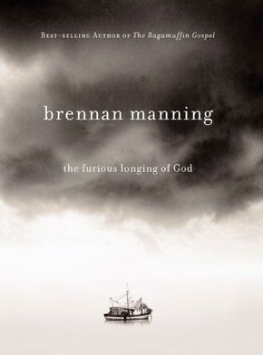 Free Book - The Furious Longing of God, by Brennan Manning, is free in the Kindle store and from Barnes & Noble and ChristianBook, courtesy of Christian publisher David C. Cook.