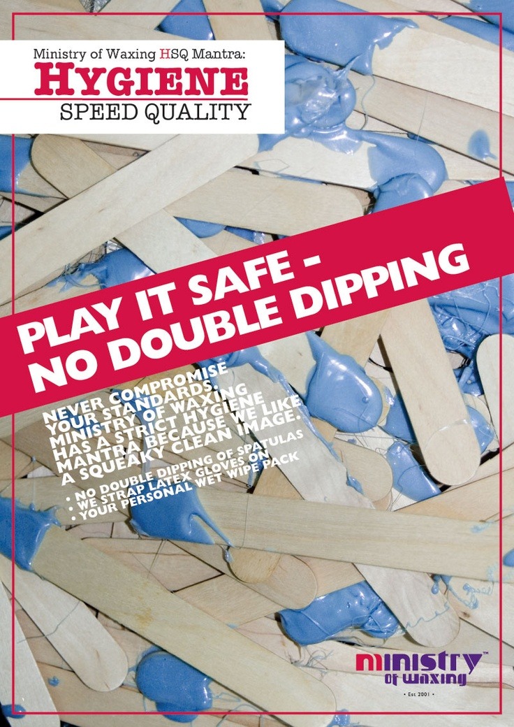 No double-dipping at the #ministryofwaxing. We are the safest and most hygienic waxers in town.