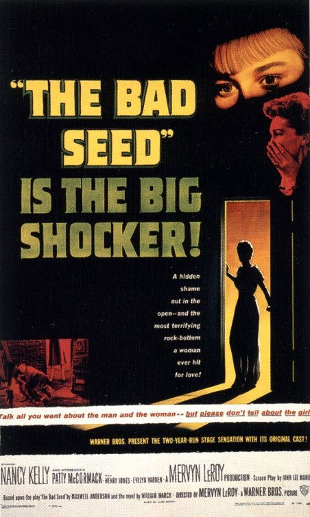 """The Bad Seed"": Movie Posters, Classic Movie, Bad Seeds, Patties Mccormack, Seeds 1956, Books Worth, Bad Seednot, Favorite Movie, Horror Movie"