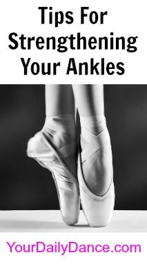 Great tips for strengthening your ankles... If you ever wanna be on pointe