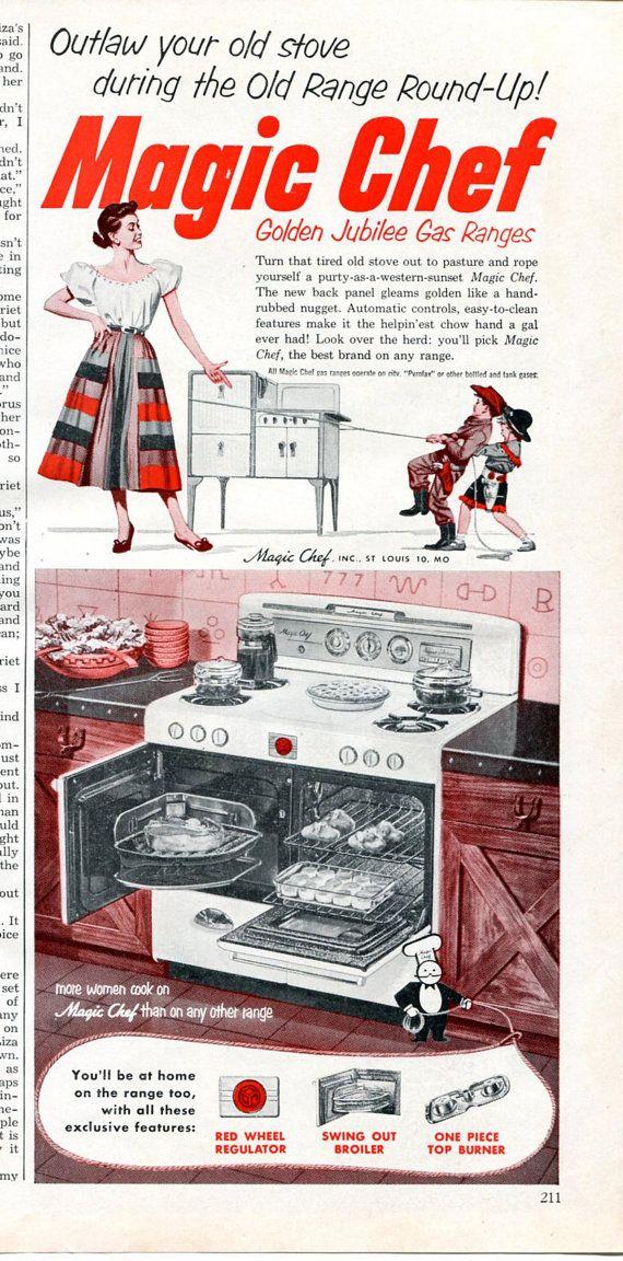 1952 Magic Chef Oven Ad - 1950s Kitchen Appliances RetroRetro Kitchen Ad
