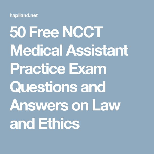 24 best medical assistant images on pinterest health nursing and 50 free ncct medical assistant practice exam questions and answers on law and ethics fandeluxe Gallery