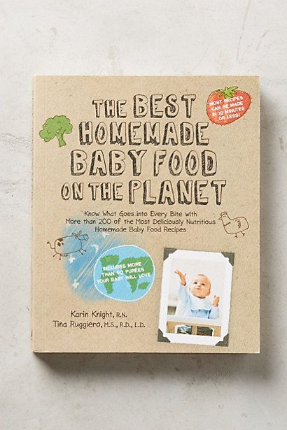The Best Homemade Baby Food On The Planet #anthropologie