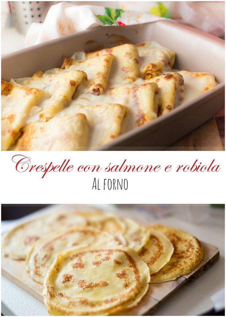 Crespelle con salmone e robiola al forno, primo piatto per le feste! Successo assicurato! Trovate anche la ricetta per preparare delle ottime crepes!  #pasta #primipiatti #italianfood #crepes