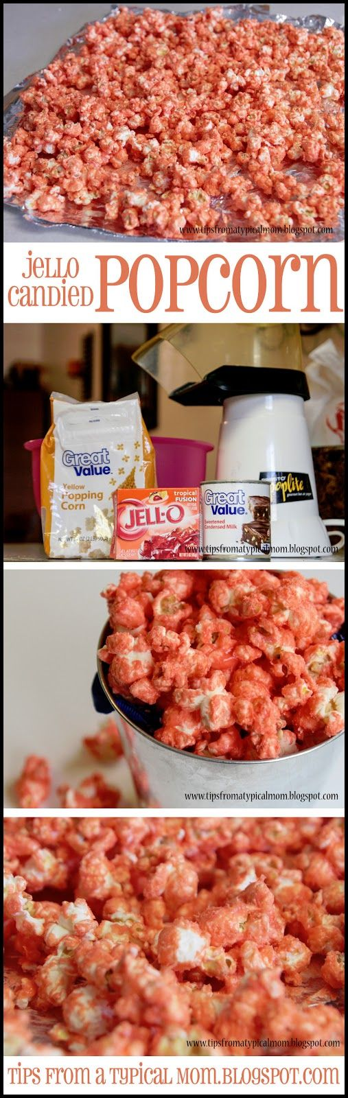 Tips from a Typical Mom: Tropical Jello Candied Popcorn