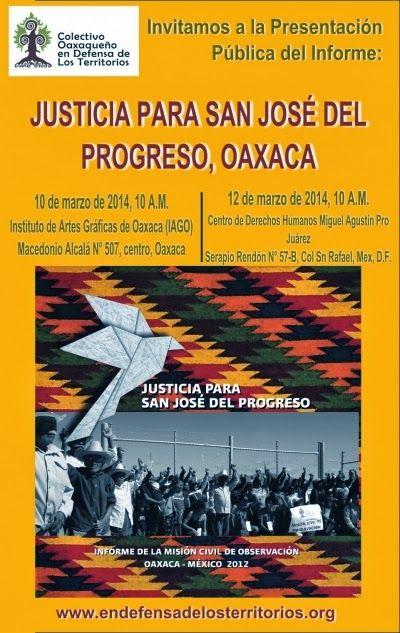 """Oaxaca y México, DF: Presentación Pública del Informe """"Justicia para San José del Progreso"""""""