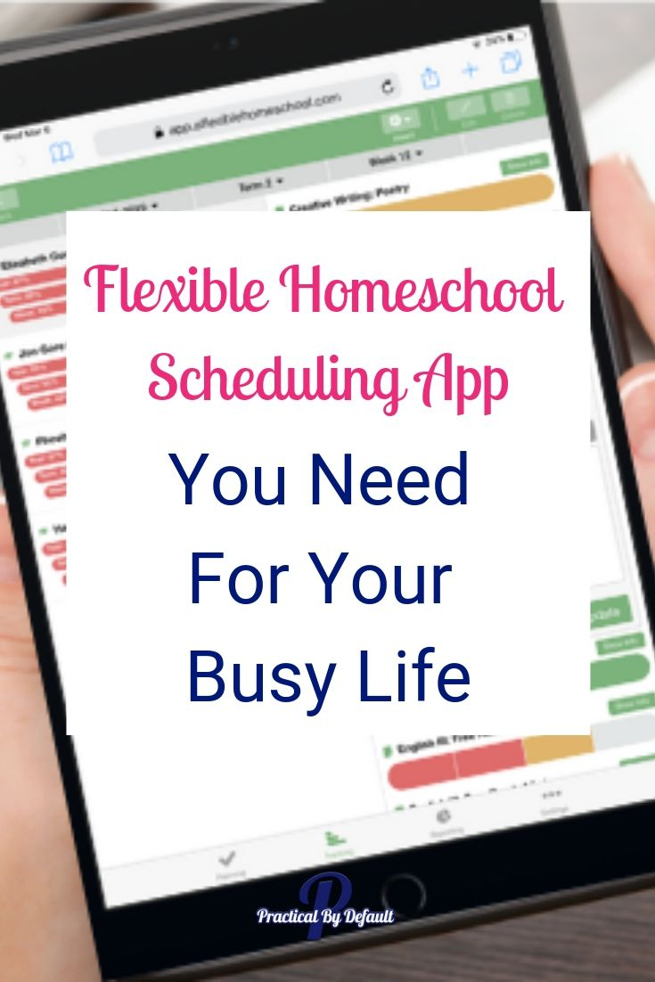 The Flexible Homeschool Scheduling App You Need For Your Busy Life