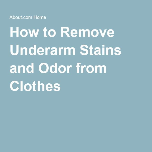 17 best images about good idea on pinterest stains for Removing armpit stains from colored shirts