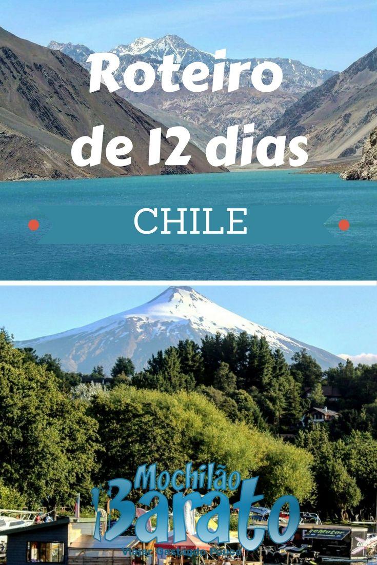 Roteiro de 12 dias pelo Chile: Santiago, Viña del Mar, Valparaiso, Pucon e Puerto Varas.