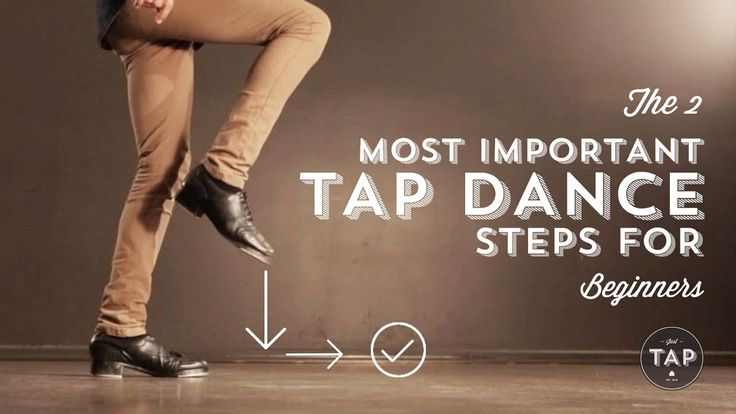 How to TAP DANCE - Get your tap journey off to a flying start with the 2 most important tap steps for any beginner... Learning something for the first time c...