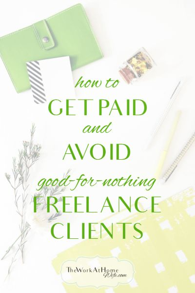 Afraid of nonpayment as a freelancer? Here are some great tips for getting paid everything and avoiding deadbeat clients