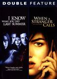 I Know What You Did Last Summer/When a Stranger Calls [DVD]