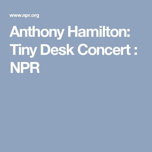 Anthony Hamilton: Tiny Desk Concert : NPR