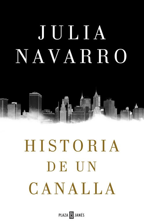 Historia de un canalla - http://bajar-libros.net/book/historia-de-un-canalla/