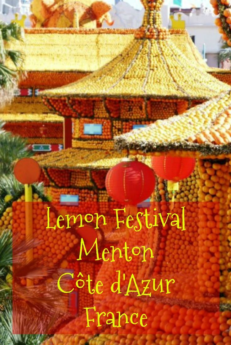 La fête du citron, or lemon festival, is held every year in Menton on the Côte d'Azur (French Riviera) in February/March.