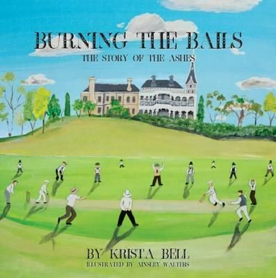 For cricket loving children and parents AND grandparents! Gorgeous picture book and the reccounts the true story behind the Ashes.